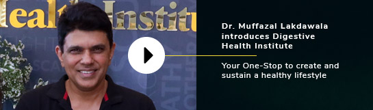 Dr Mufazzal Lakhdawala Introduces Digestive Health Institute